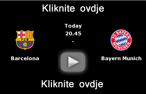 barcelona bayern direktan prenos utakmice