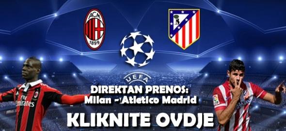 Besplatan Direktan Prijenos Utakmice Milan Atletico Madrid