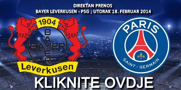 LiveFudbal.com Direktan Prenos Utakmice Bayer Leverkusen PSG