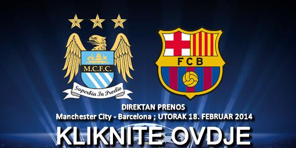 LiveFudbal.com Direktan Prenos Utakmice Manchester City Barcelona
