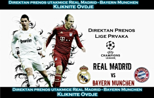 Direktan Prenos Real Madrid Bayern Munchen