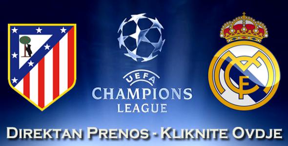 Direktan Prenos Utakmice Atletico Madrid Real Madrid Uzivo Besplatno